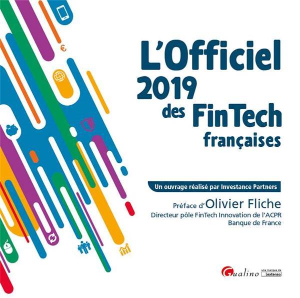 L'OFFICIEL 2019 DES FINTECH FRANCAISES - THE FRENCH TINTECH DIRECTORY 2019