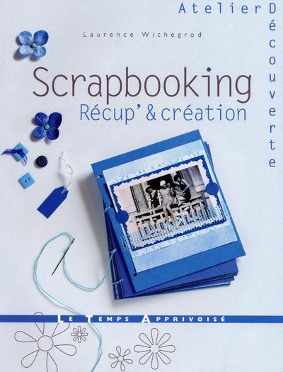 SCRAPBOOKING RECUP' & CREATION