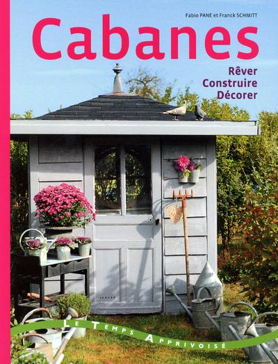 CABANES - REVER CONSTRUIRE DEC