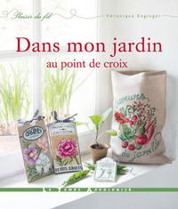 DANS MON JARDIN AU POINT DE CROIX