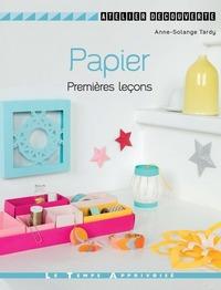 PAPIER - PREMIERES LECONS