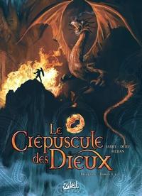 LE CREPUSCULE DES DIEUX INTEGRALE T01 A T03