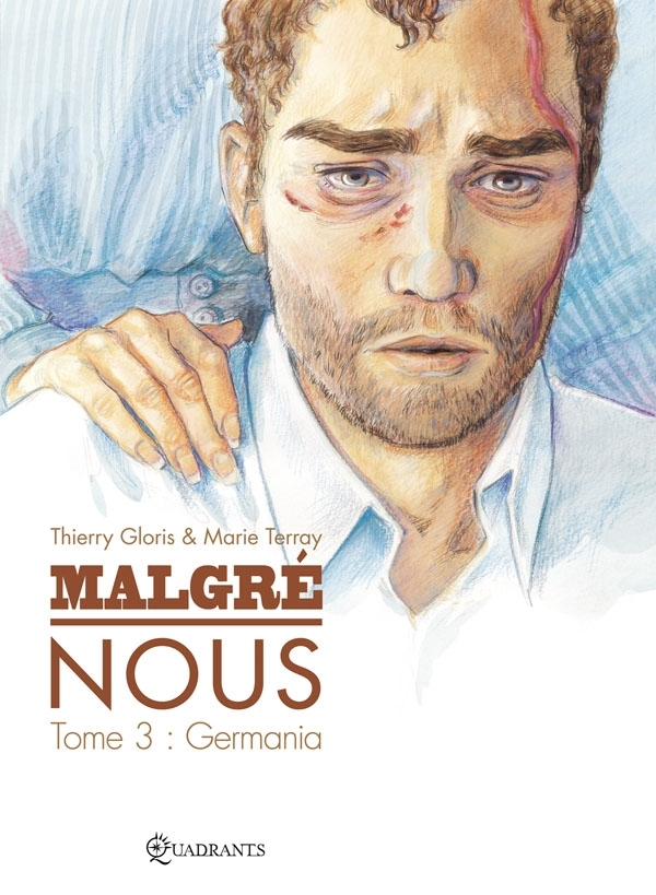 MALGRE NOUS T03 GERMANIA