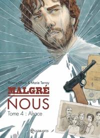 MALGRE NOUS T04 - ALSACE