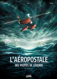 L'AEROPOSTALE - DES PILOTES DE LEGENDE T2 - MERMOZ