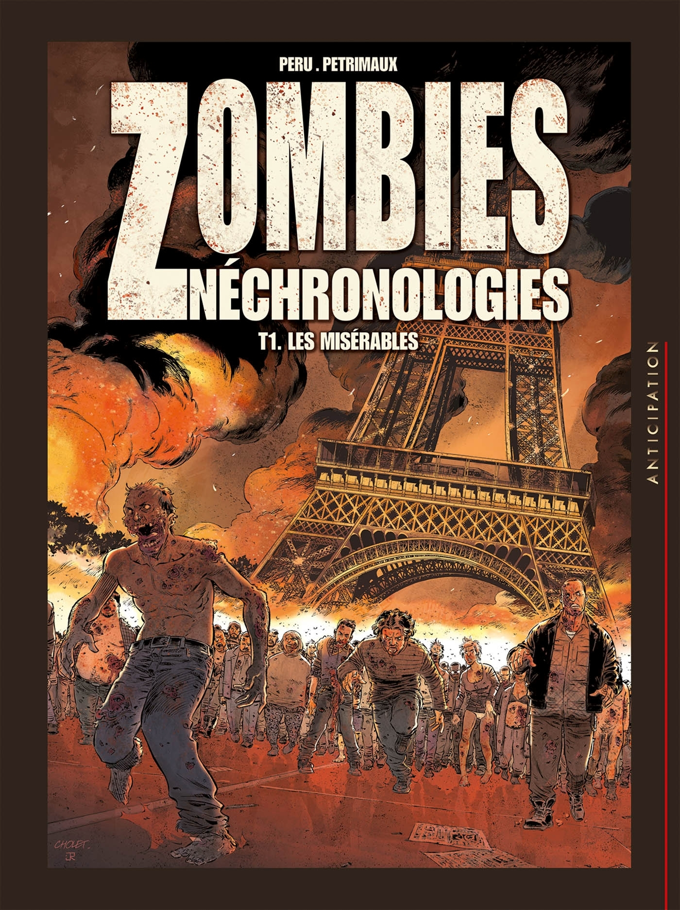 ZOMBIES NECHRONOLOGIES T1 - LES MISERABLES