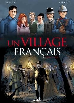 UN VILLAGE FRANCAIS T03 - 1916