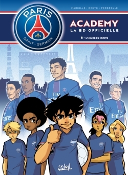 PARIS SAINT GERMAIN ACADEMY T08 - L'HEURE DE VERITE
