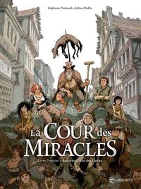 LA COUR DES MIRACLES T01 - ANACREON, ROI DES GUEUX