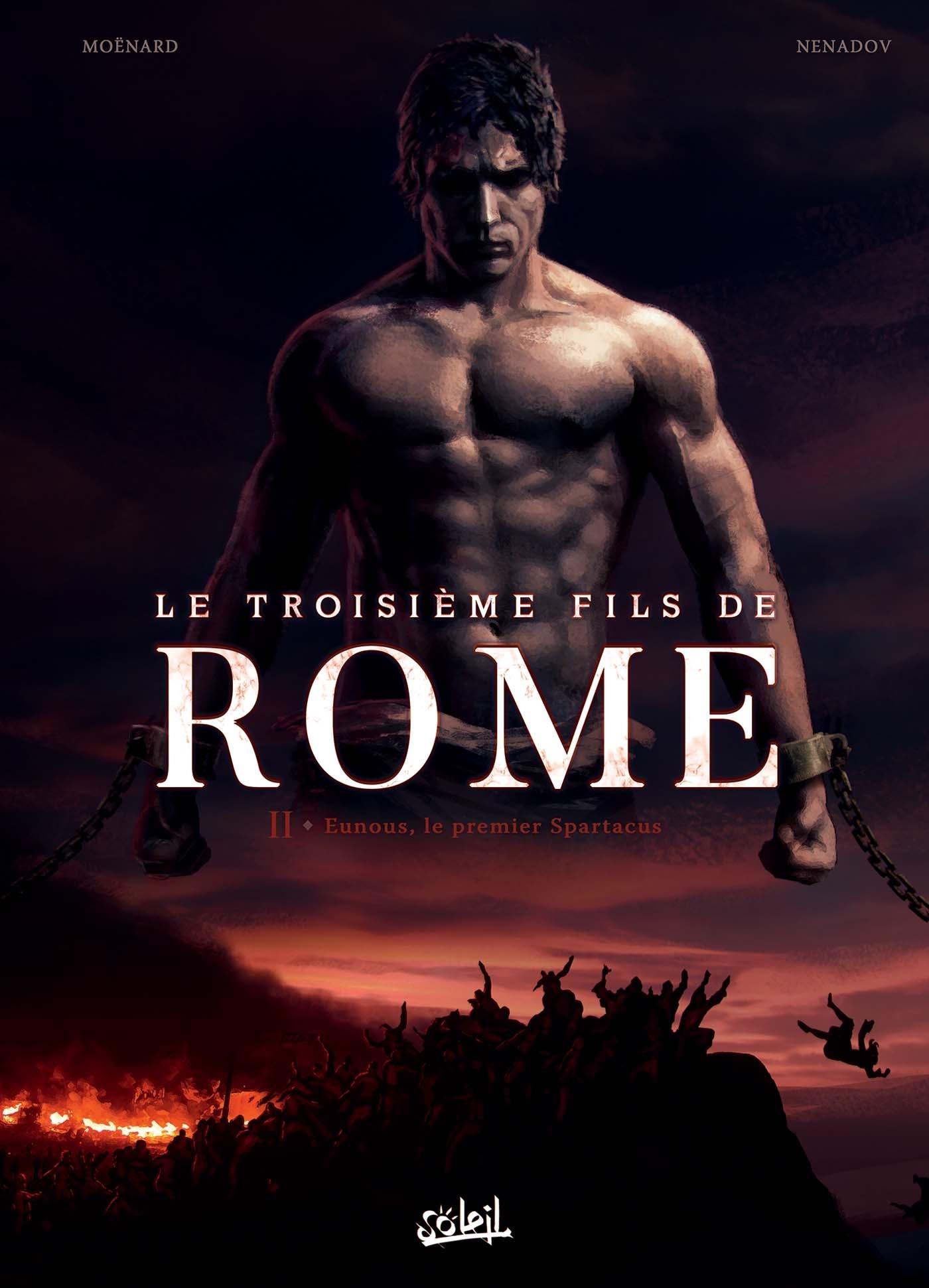 TROISIEME FILS DE ROME T02 - EUNOUS, LE PREMIER SPARTACUS