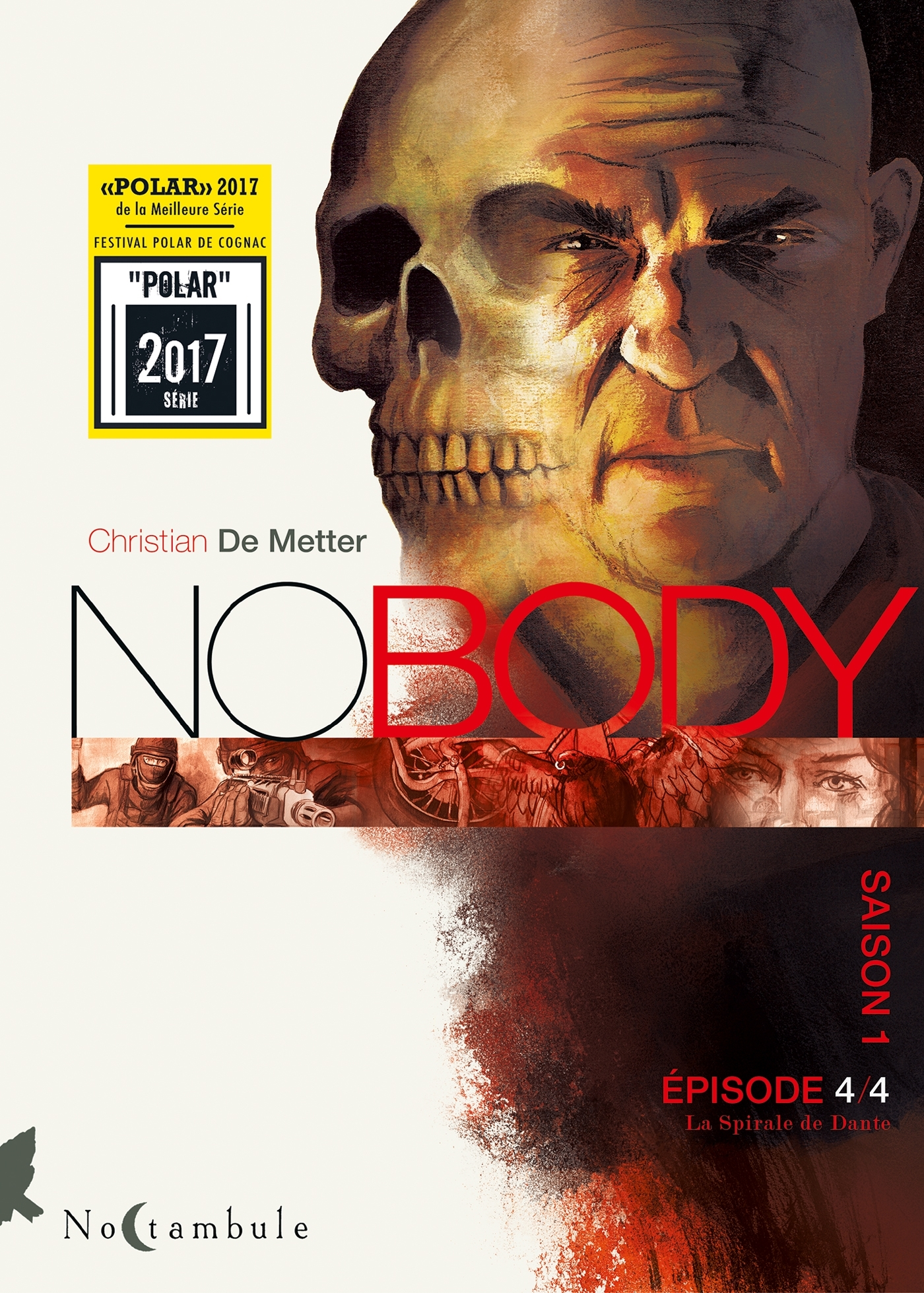 NO BODY SAISON 1 EPISODE 4 - LA SPIRALE DE DANTE