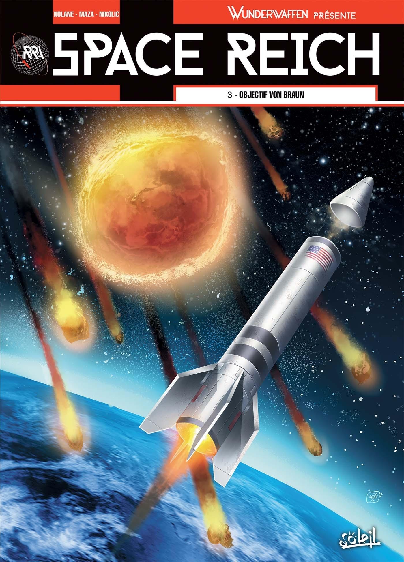 WUNDERWAFFEN PRESENTE SPACE REICH T03 - OBJECTIF VON BRAUN