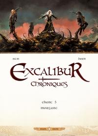 EXCALIBUR - CHRONIQUES 05