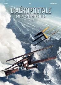 AEROPOSTALE - DES PILOTES DE LEGENDE 06 - HENRI ROZES - L'AEROPOSTALE. DES PILOTES DE LEGENDE - T6