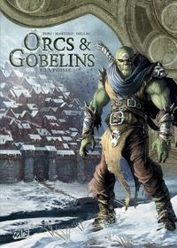 ORCS & GOBELINS T05 - LA POISSE - ORCS ET GOBELINS