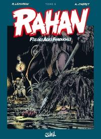 RAHAN - T06 - RAHAN L'INTEGRALE 06