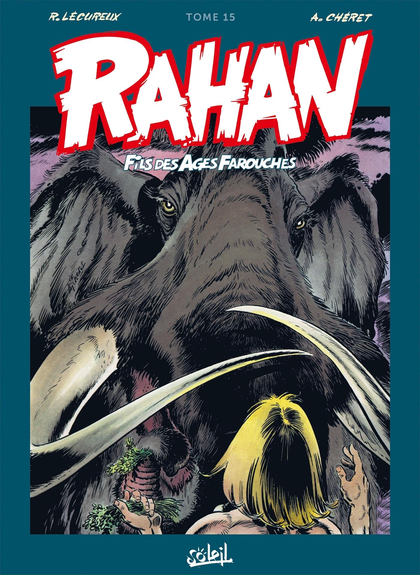 RAHAN - T15 - RAHAN L'INTEGRALE 15 NOUVELLE EDITION