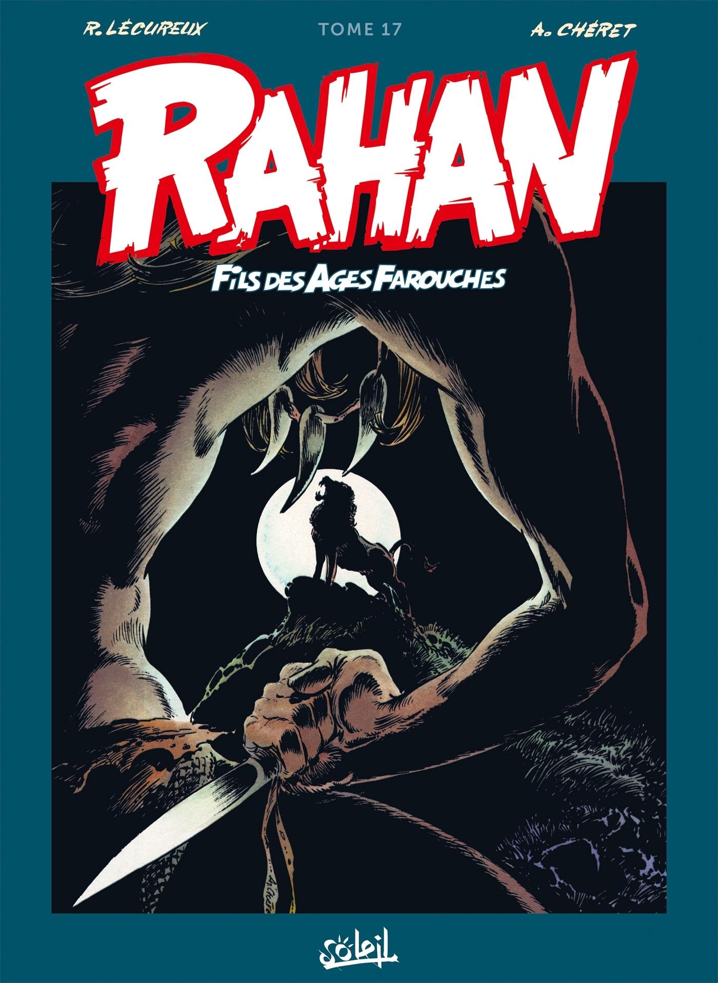 RAHAN - T17 - RAHAN L'INTEGRALE 17 NOUVELLE EDITION