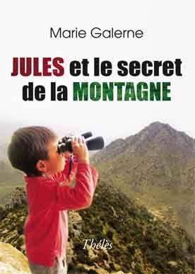 JULES ET LE SECRET DE LA MONTAGNE