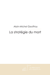 LA STRATEGIE DU MORT