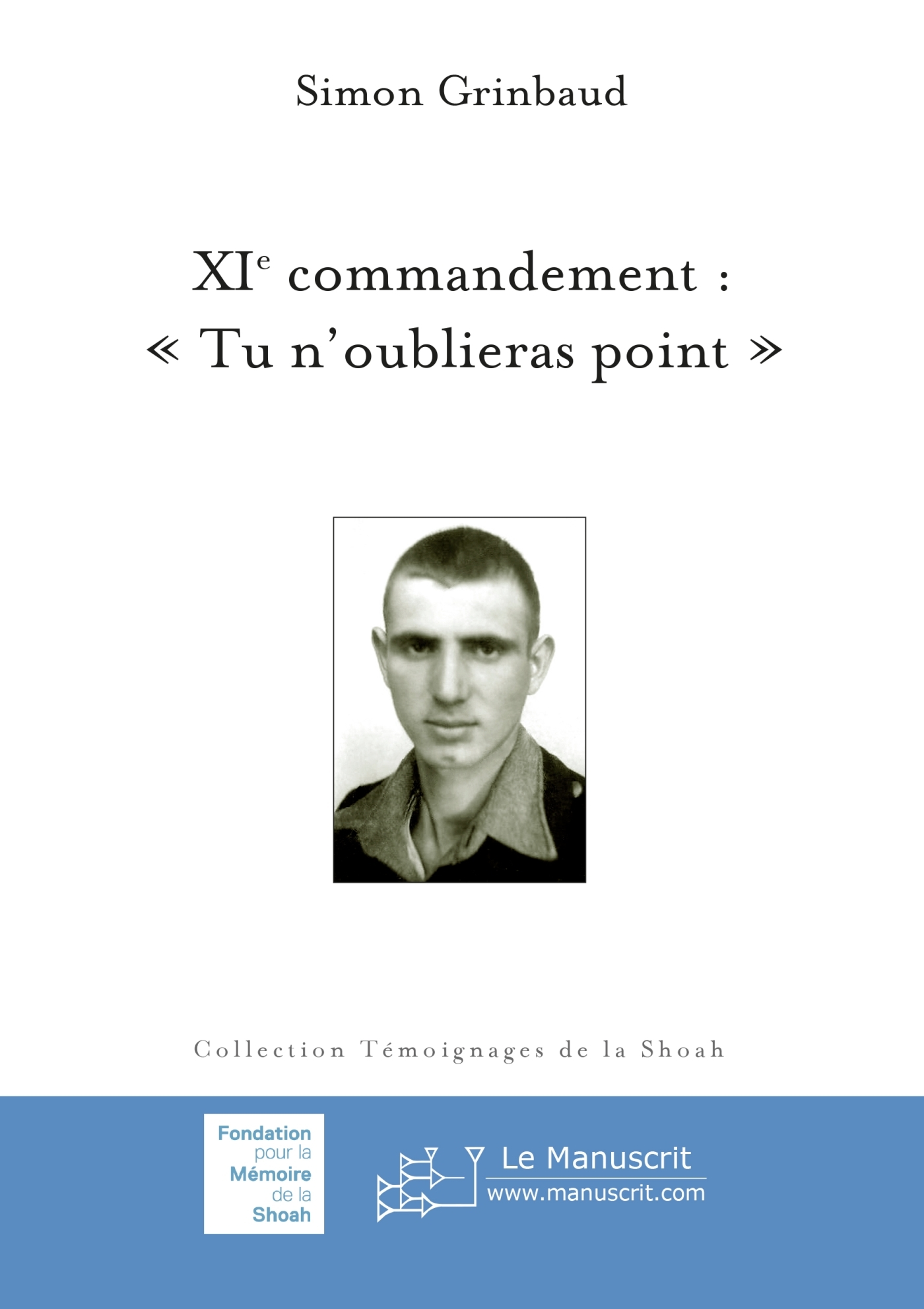 XIE COMMANDEMENT :  TU N'OUBLIERAS POINT
