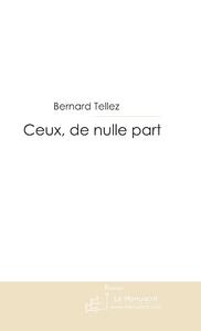 CEUX, DE NULLE PART