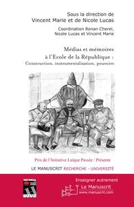 MEDIAS ET MEMOIRES A L'ECOLE DE LA REPUBLIQUE