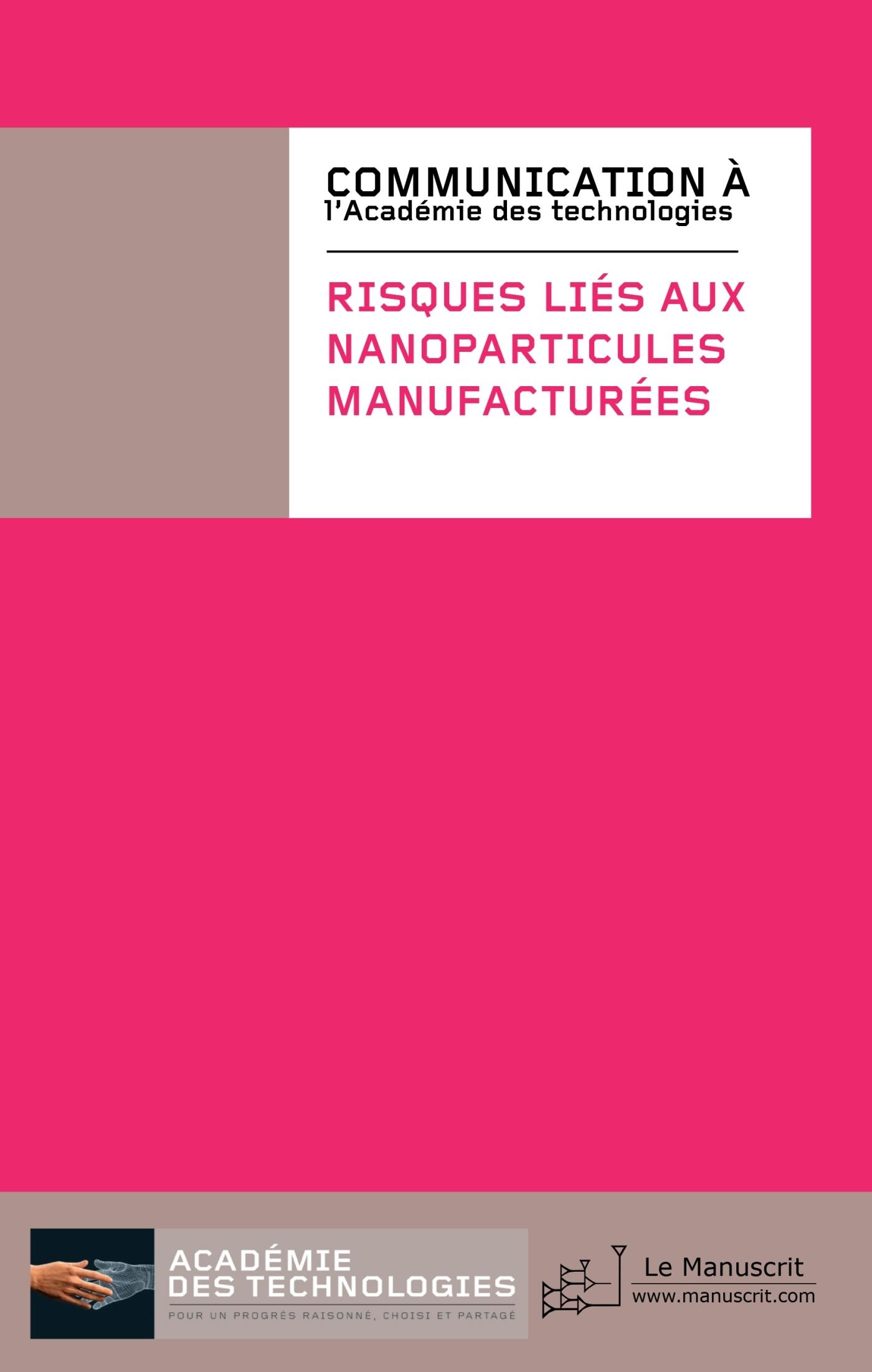 RISQUES LIES AUX NANOPARTICULES MANUFACTUREES