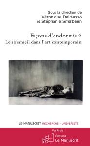 FACON D'ENDORMIS II, LE SOMMEIL DANS L'ART CONTEMPORAIN