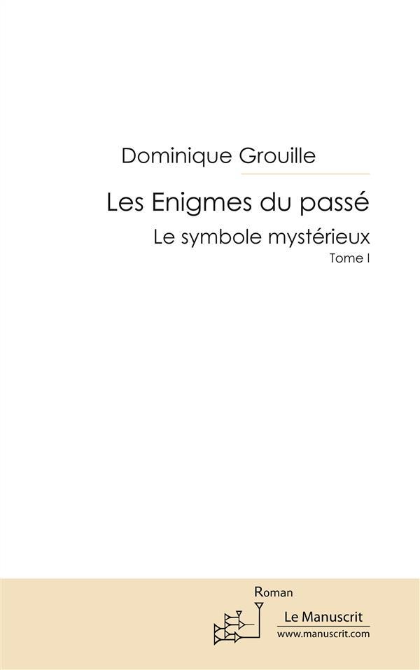 LES ENIGMES DU PASSE TOME 01