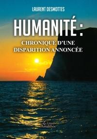 HUMANITE : CHRONIQUE D'UNE DISPARITION ANNONCEE