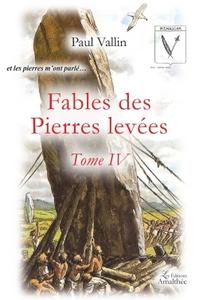 FABLES DES PIERRES LEVEES TOME IV