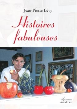 HISTOIRES FABULEUSES