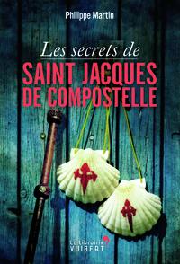 SECRETS DE SAINT JACQUES DE COMPOSTELLE (LES)