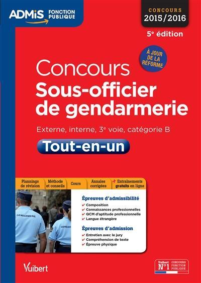 CONCOURS SOUS OFFICIER DE GENDARMERIE TOUT EN UN CAT B 5E EDT 2015 2016