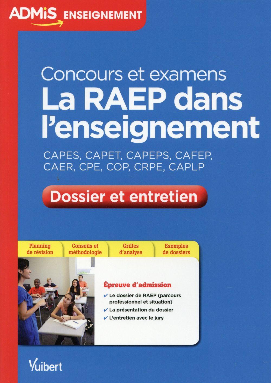 RAEP DANS L'ENSEIGNEMENT DOSSIER ET ENTRETIEN (LA)