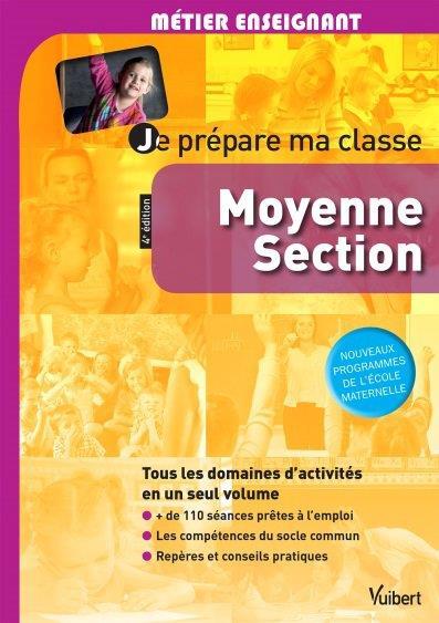 JE PREPARE MA CLASSE DE MOYENNE SECTION 4E EDT