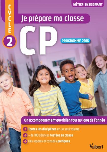 JE PREPARE MA CLASSE CYCLE 2 CP 4E EDT
