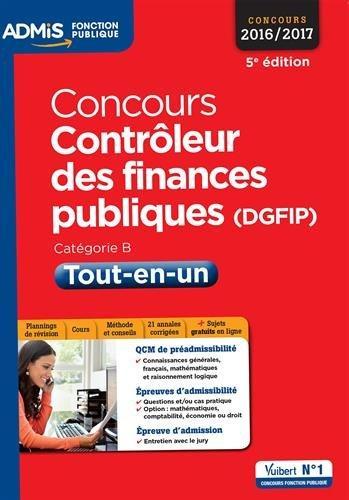 CONCOURS CONTROLEUR DES FINANCES PUBLIQUES DGFIP 5E EDT 2016 2017