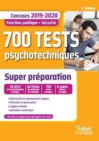 700 TESTS PSYCHOTECHNIQUES - SUPER PREPARATION