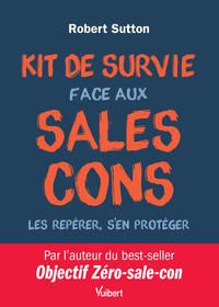 KIT DE SURVIE FACE AUX SALES CONS
