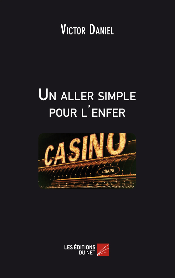 UN ALLER SIMPLE POUR L'ENFER