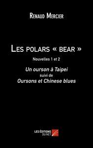 LES POLARS - BEAR - (1 ET 2)