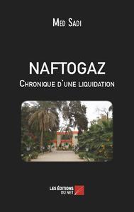 NAFTOGAZ CHRONIQUE D'UNE LIQUIDATION