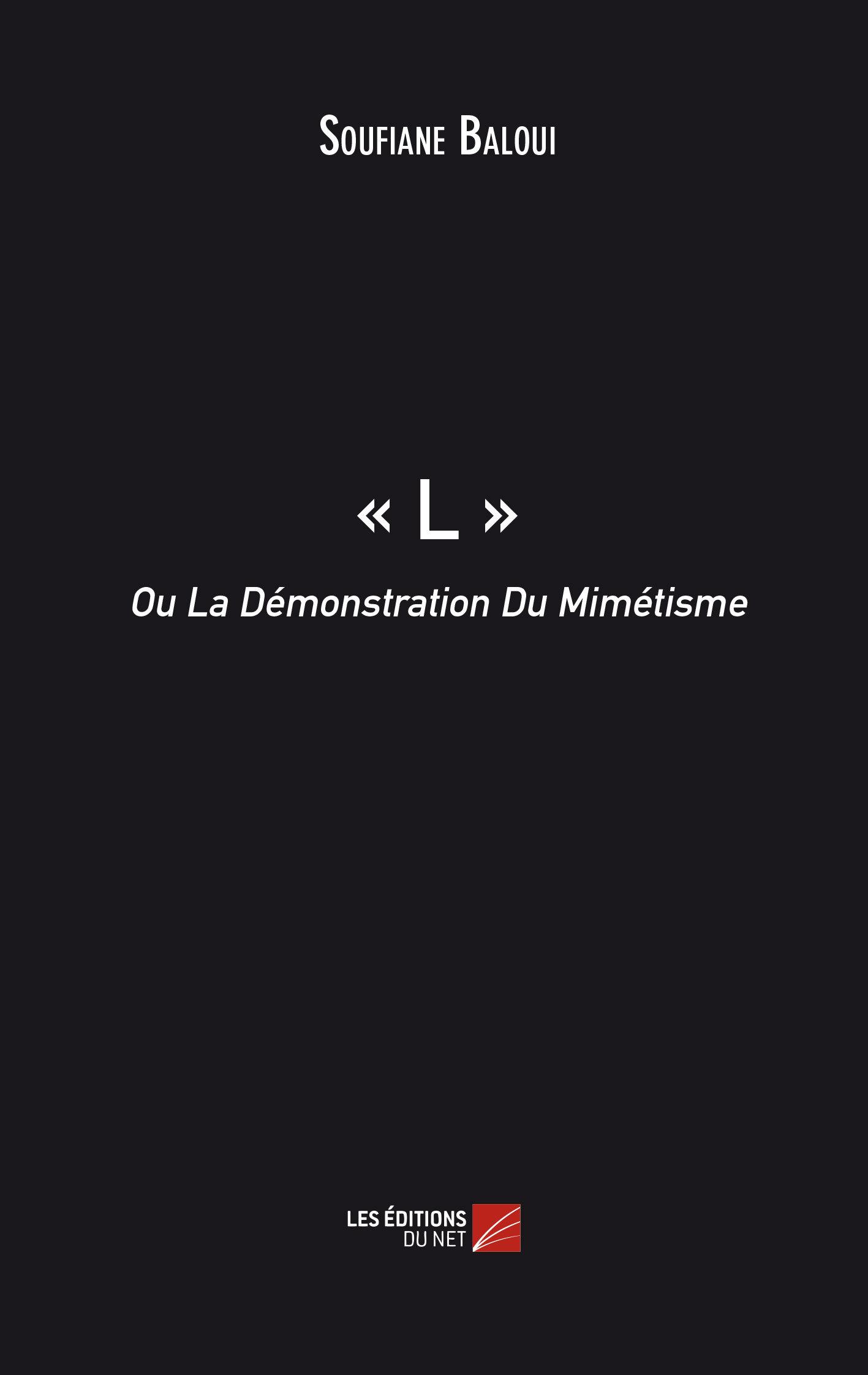 - L - OU LA DEMONSTRATION DU MIMETISME