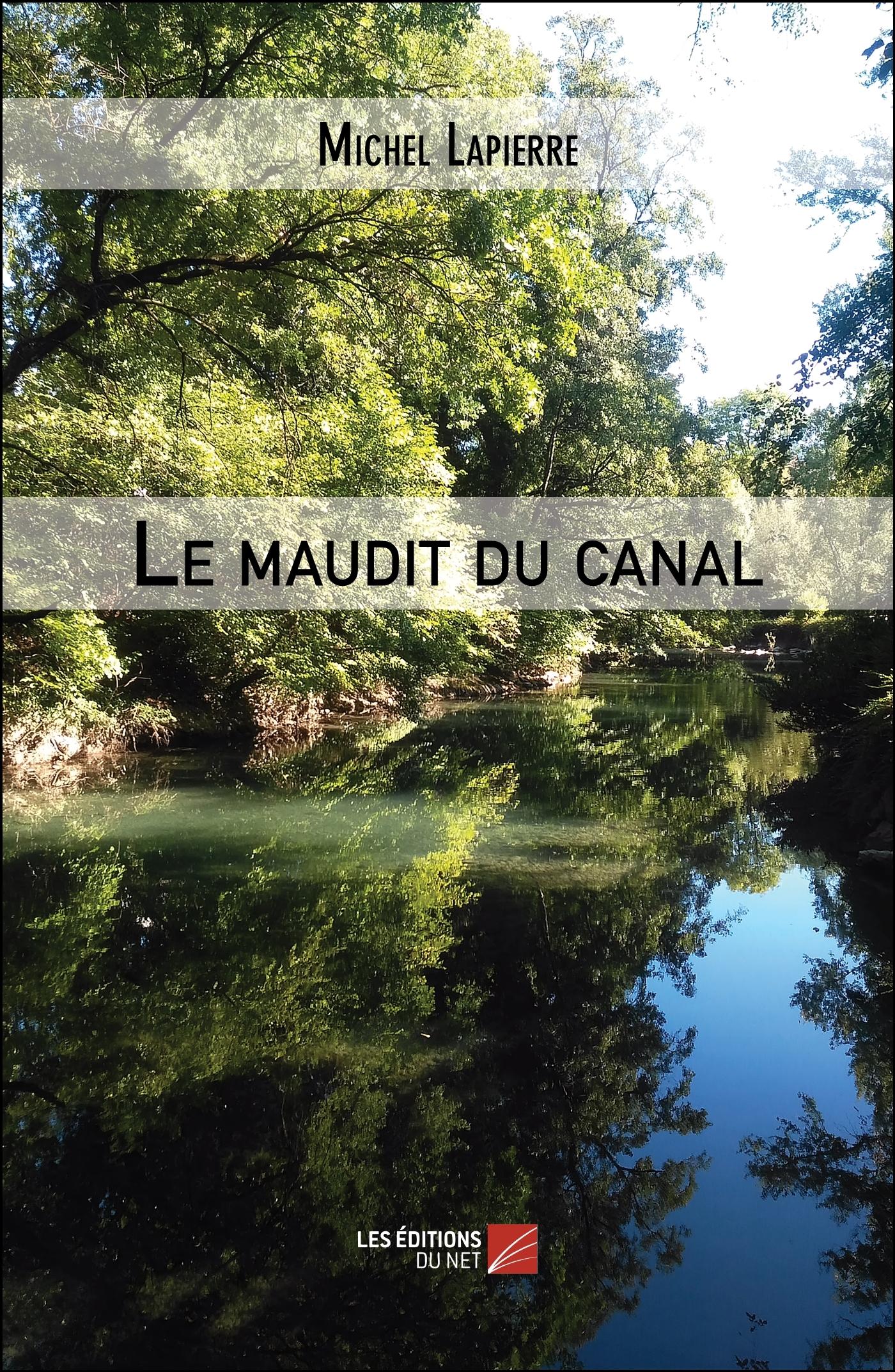 LE MAUDIT DU CANAL