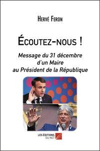 ECOUTEZ-NOUS ! - MESSAGE DU 31 DECEMBRE D'UN MAIRE AU PRESIDENT DE LA REPUBLIQUE
