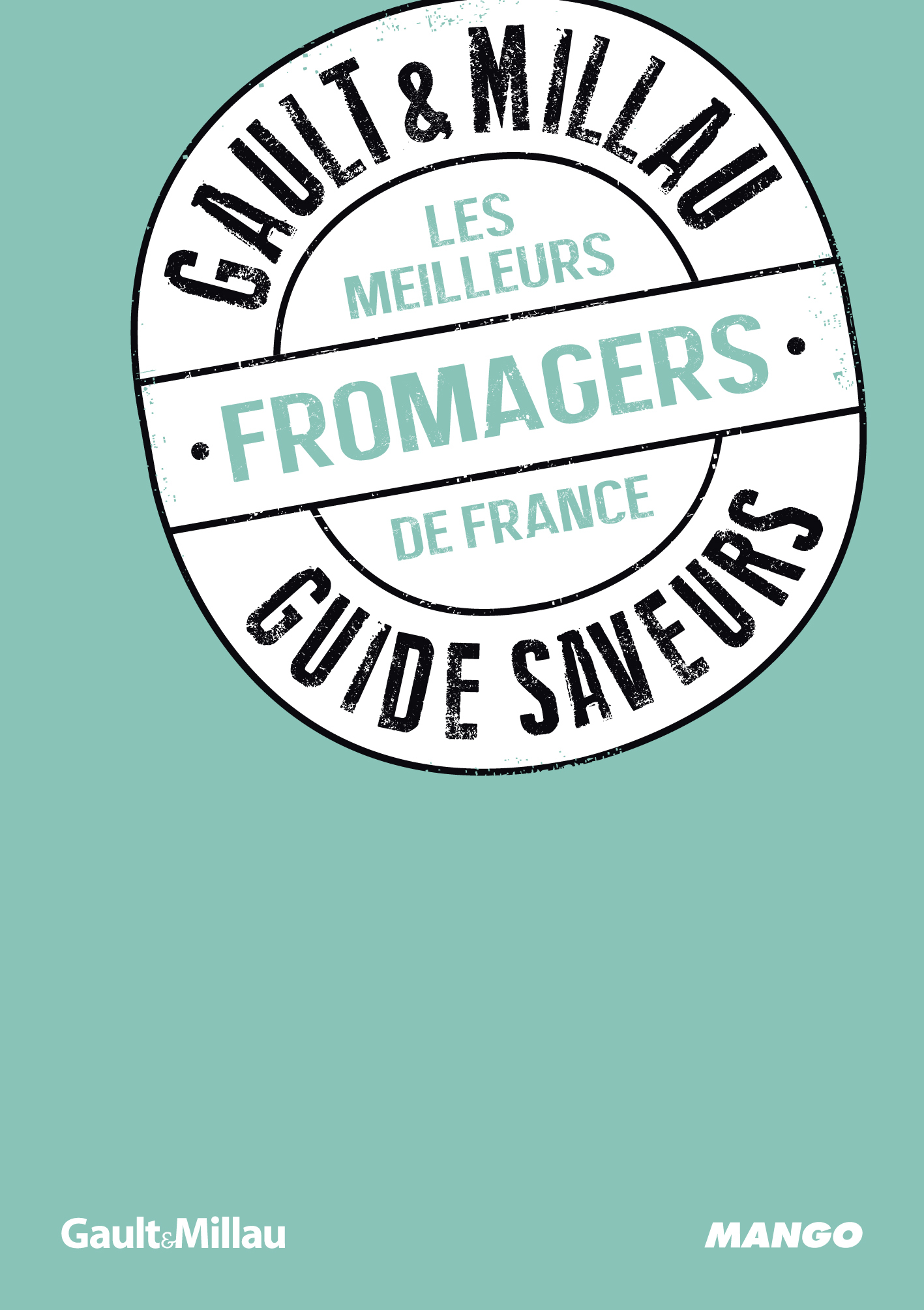 LES MEILLEURS FROMAGERS
