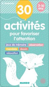 30 ACTIVITES POUR FAVORISER L'ATTENTION