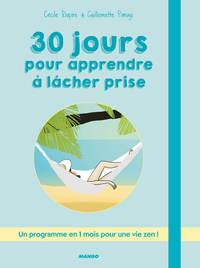 30 JOURS POUR APPRENDRE A L CHER PRISE